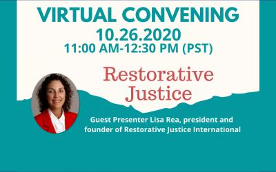 Virtual Convening: Restorative Justice